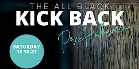 All Black Kick Back tickets