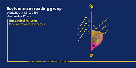 Entangled Futures: Ecofeminism Reading Group tickets