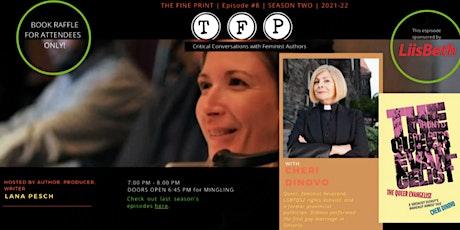 Feminist Writing: The Fine Print Episode #8 with Rev. Dr. Cheri DiNovo, C.M tickets