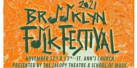The 13th Annual Brooklyn Folk Fest tickets