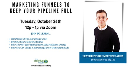 Marketing Funnels to Keep Your Pipeline Full ft. Brenden DelaRua tickets