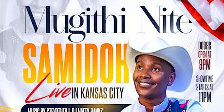 MUGITHI NITE WITH SAMIDOH - KANSAS CITY tickets