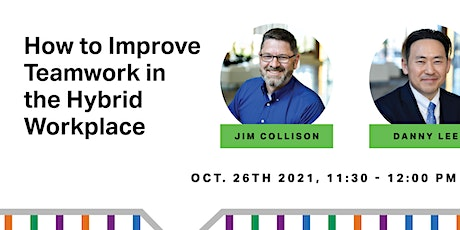 LinkedIn Live - How to Improve Teamwork in the Hybrid Workplace tickets