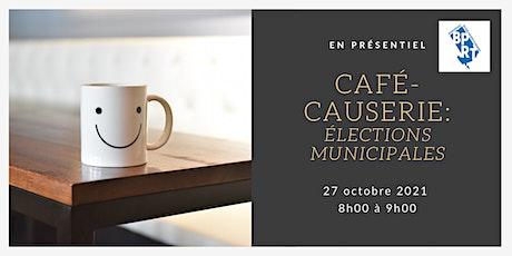 Café-Causerie : Politique municipale billets