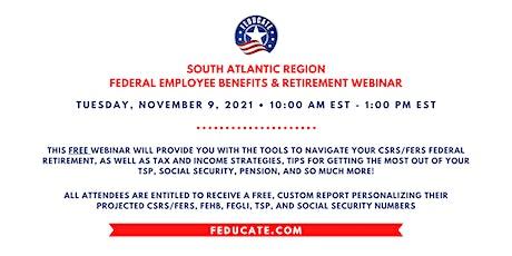 South Atlantic Region - Federal Employee Benefits & Retirement Webinar tickets