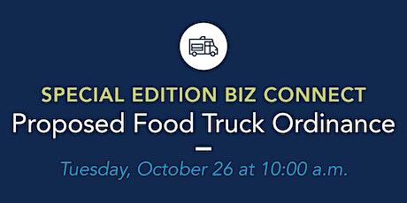 Special Edition BIZ Connect: Proposed Food Truck Ordinance biglietti
