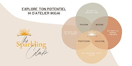 Atelier IKIGAI - Explore ton potentiel -1h en visio billets