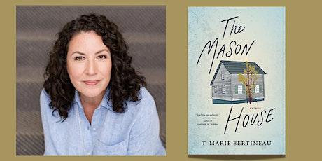 T. Marie Bertineua presents: The Mason House tickets