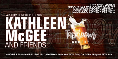 Taproom Comedy Kathleen McGee & Friends in Okotoks! tickets
