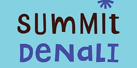 Open House - Summit: Denali Middle School tickets