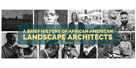 SCHS: A Brief History of African American Landscape Architects tickets