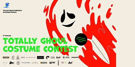 The Laru Beya Collective's 2nd Annual Totally Ghoul Costume Contest tickets