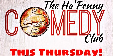 Ha'Penny Comedy Club tickets