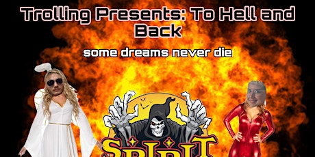 Trolling Presents: To Hell and Back tickets