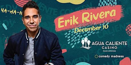 Erik Rivera  Headlines Agua Caliente Casino tickets