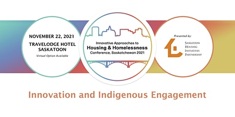 Innovative Approaches to Housing & Homelessness Conference tickets