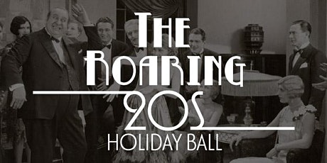 The Roaring 20s Holiday Ball tickets