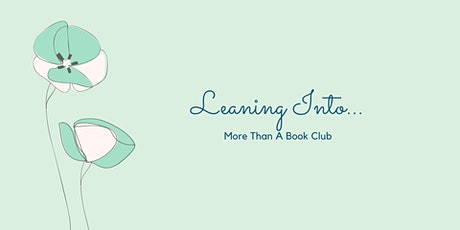 Leaning Into...November Book Club tickets