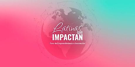 Latinas que impactan: Foro de Emprendimiento e Innovación entradas