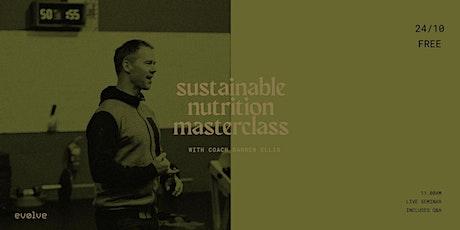 Evolve Nutrition 101 Masterclass tickets