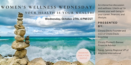 Women's Wellness Wednesday: Your Health is Your Wealth tickets