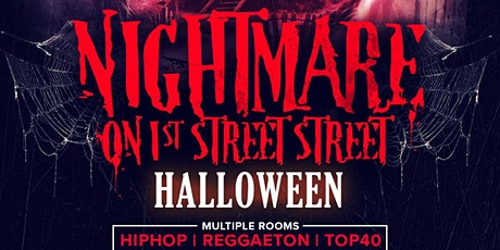 NIGHTMARE ON 1st STREET SATURDAY OCTOBER 30th tickets