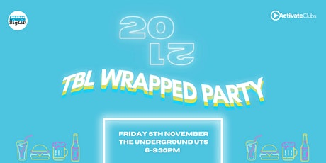 TBL 2021 Wrapped Party tickets
