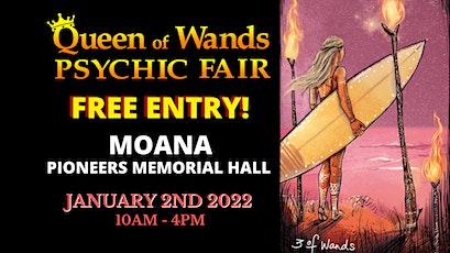 Queen of Wands Psychic Fair - At MOANA! tickets