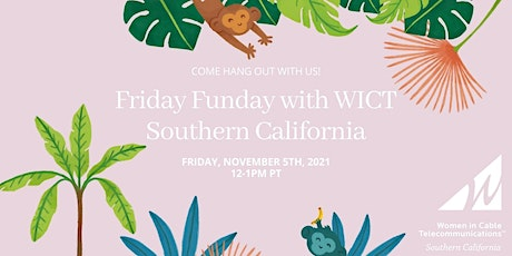 Friday Funday with WICT Southern California tickets