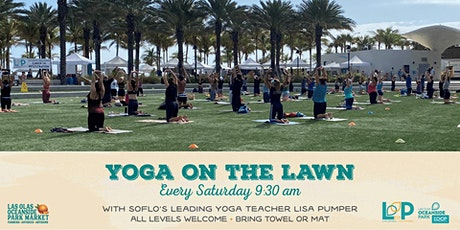 Yoga on Grand Lawn, Premier Farmer Mkrt & Beach @  Las Olas Oceanside Park tickets