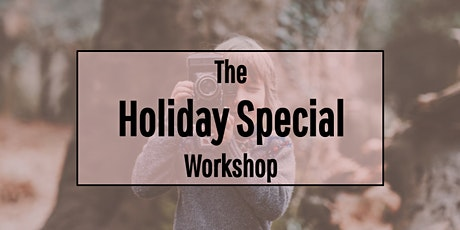 The Holiday Special Workshop tickets