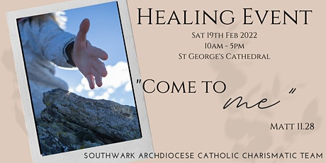 Southwark Archdiocese Catholic Renewal - Cathedral Healing Event tickets