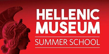 Hellenic Museum Summer School 2022 - history & culture of the ancient world tickets