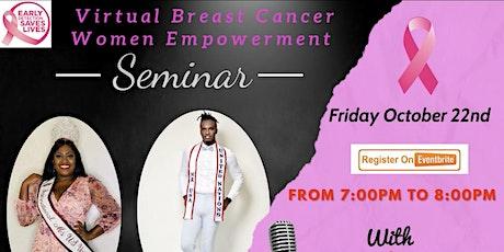 Virtual Breast Cancer Women Empowerment Seminar tickets