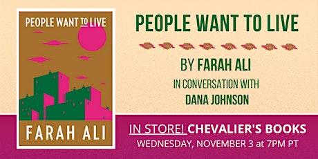 Farah Ali's PEOPLE WANT TO LIVE Book Talk tickets