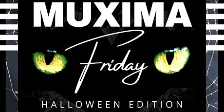 Muxima Friday - AfroKizomba Party - Costume Party tickets
