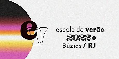 Escola de Verão 2022- AVULSO ingressos