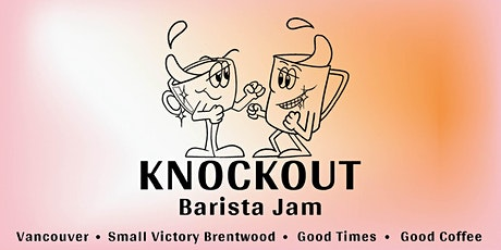 Knockout Barista Jam tickets
