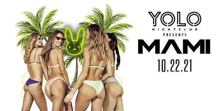 (10/22) MAMI FRIDAYS @ YOLO NIGHTCLUB tickets