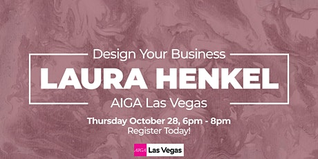 Design Your Business with Laura Henkel - AIGA Free Zoom Event tickets