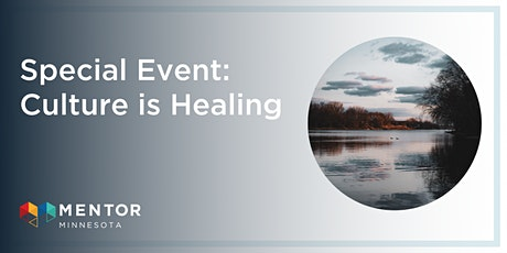 Culture is Healing: Indigenous Youth Wellness tickets