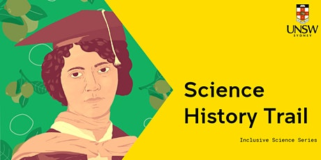 Inclusive Science Series: Science History Trail tickets