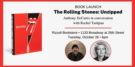 THE ROLLING STONES: UNZIPPED BY ANTHONY DECURTIS - IN PERSON EVENT tickets