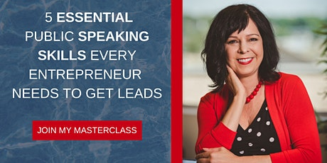 5 Essential Public  Speaking Skills Every Entrepreneur Needs to Get Leads tickets