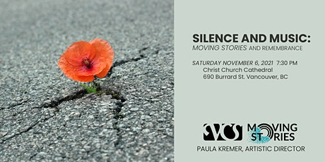 Vancouver Cantata Singers - Silence & Music: Moving Stories & Remembrance tickets