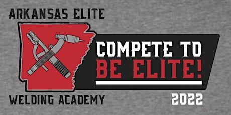 2022 Arkansas Elite Welding Competition tickets