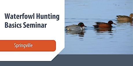Waterfowl Hunting Basics Seminar tickets