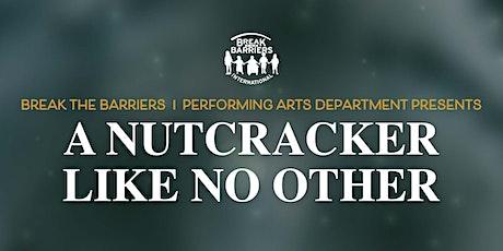 A Nutcracker Like No Other tickets