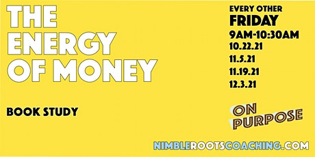 The Energy of Money Book Study tickets