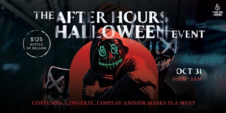 The After Hours Halloween Event by Fox on John tickets